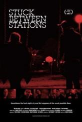 Stuck Between Stations (2011) afişi