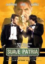 Suave Patria (2012) afişi