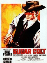 Sugar Colt (1966) afişi