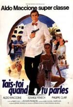 Tais-toi Quand Tu Parles! (1981) afişi