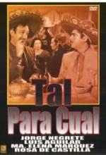 Tal Para Cual (1953) afişi
