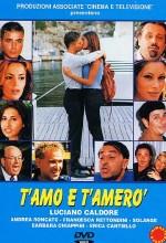 T'amo E T'amerò (1999) afişi