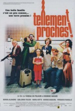 Tellement Proches (2009) afişi