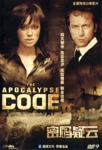 The Apocalypse Code (2007) afişi