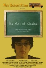The Art Of Kissing (2008) afişi