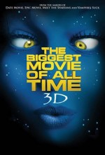 The Biggest Movie Of All Time 3d (2012) afişi