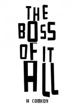 The Boss Of It All (2014) afişi