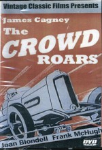 The Crowd Roars (1938) afişi