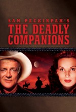The Deadly Companions (1961) afişi