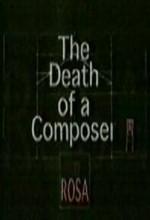 The Death Of A Composer: Rosa, A Horse Drama (1999) afişi