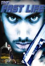 The Fast Life (2003) afişi