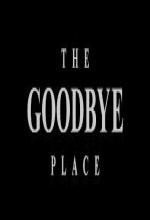 The Goodbye Place (1996) afişi