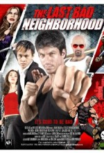 The Last Bad Neighborhood (2008) afişi