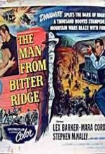 The Man From Bitter Ridge (1955) afişi