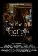 The Man in The Garage (2008) afişi