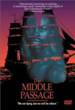 The Middle Passage (2000) afişi