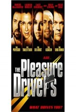 The Pleasure Drivers (2005) afişi