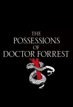 The Possessions Of Doctor Forrest (2012) afişi