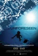 The Unforeseen (2007) afişi