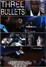 Three Bullets (2009) afişi