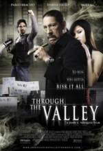 Through The Valley (2008) afişi