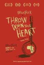 Throw Down Your Heart (2008) afişi