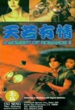 Tian Ruo You Qing ıı: Zhi Tian Chang Di Jiu (1992) afişi