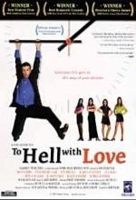 To Hell With Love (1998) afişi