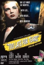 Too Late For Tears (1949) afişi