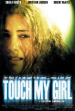 Touch My Girl (2004) afişi