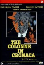 Tre Colonne In Cronaca (1990) afişi