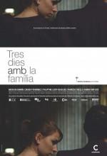 Tres Dies Amb La Família (2009) afişi