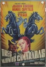 Tres Valientes Camaradas (1956) afişi