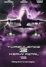 Turbulence 3: Heavy Metal (2001) afişi