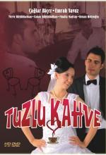 Tuzlu Kahve(ı) (2011) afişi