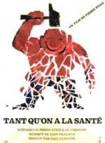 Tant qu'on a la santé (1966) afişi