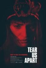 Tear Us Apart (2016) afişi
