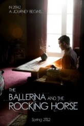 The Ballerina and the Rocking Horse (2012) afişi