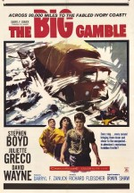 The Big Gamble (1961) afişi
