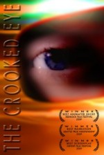 The Crooked Eye (2009) afişi