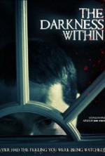 The Darkness Within (2009) afişi