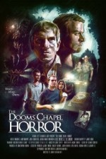 The Dooms Chapel Horror (2014) afişi