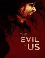 The Evil in Us (2016) afişi