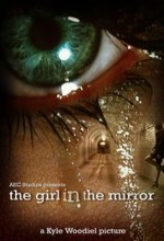 The Girl In The Mirror (2010) afişi
