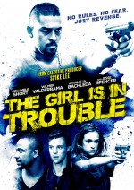 The Girl Is In Trouble (2015) afişi