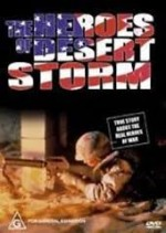The Heroes of Desert Storm (1991) afişi