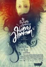The Incredible Adventures Of Hanna Hoekom (2010) afişi