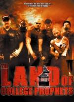 The Land of College Prophets (2005) afişi