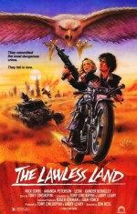 The Lawless Land (1988) afişi