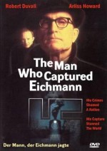The Man Who Captured Eichmann (1996) afişi